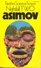 Nightfall two : science fiction stories / Isaac Asimov. London Panther 1971. - ISBN 0586035370