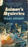 Asimov's mysteries / Isaac Asimov. New York : Dell Pub. Co., 1969, c1968