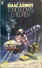 Tomorrow's children 18 tales of fantasy and science fiction / edited by Isaac Asimov illustrated by Emanuel Schongut. London 49 Poland St., W1A 2LG Futura Publications Ltd 1974. - ISBN 0860078213