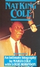 Nat King Cole / Maria Cole. London W.H. Allen 1972. - ISBN 0352310375