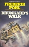 Drunkard's walk / Frederik Pohl. London Panther 1978. - ISBN 0586047638